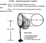 CHAMPION'S CHOICE BRASS CATCHER CCBC