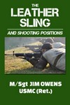 LEATHER SLING AND SHOOTING POSITIONS BOOK LSP