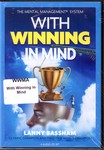 !!DIS!!WITH WINNING IN MIND - AUDIO - BY LANNY BASSHAM (4 CD WWMA