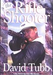 !!DISC!! THE RIFLE SHOOTER BY DAVID TUBB RS250